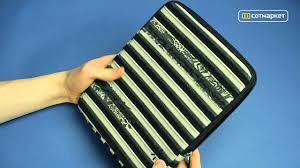 Видео обзор <b>чехла Case logic</b> ENST-201 для Bliss Pad B9712KB ...