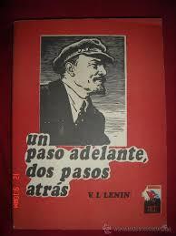 Lenin - Un paso adelante, dos pasos atrás Images?q=tbn:ANd9GcSjS1Bhs_NLIfuWqYUYfcSFvVf-rSFH6WHaE6IoIAL0xn7ubqHiOQ