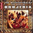 The Mexicutioner! The Best of Brujeria album by Brujeria