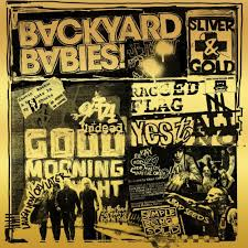 <b>Backyard Babies</b> - Sliver And Gold Lyrics and Tracklist | Genius