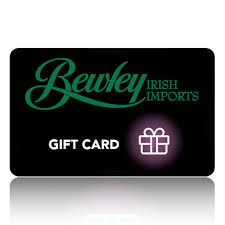 Gift Cards: The Perfect Gift For Everyone! - Bewley Irish Imports