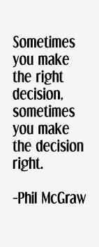 Phil McGraw Quotes & Sayings via Relatably.com