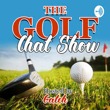 The Golf Chat Show