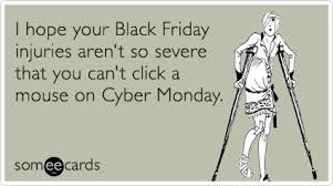 Black Friday Cyber Monday Shopping Injury Mouse Funny Ecard ...