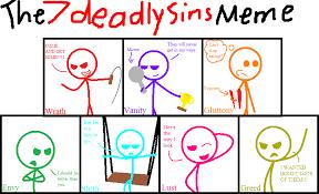 The 7 Deadly Sins Meme by xXDarknessShadowXx on DeviantArt via Relatably.com