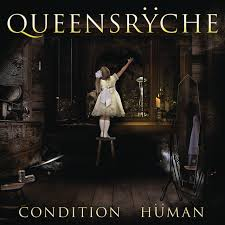 <b>Queensrÿche</b> - <b>Condition Hüman</b> Lyrics and Tracklist | Genius