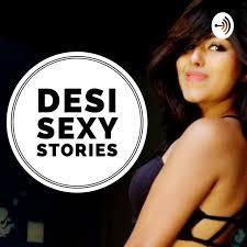 Desi Sexy Stories