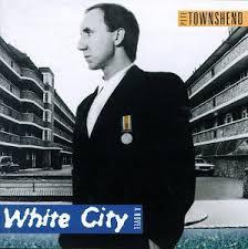 <b>Townshend</b>, <b>Pete</b> - <b>White</b> City - Amazon.com Music