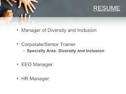 Diversity Manager   Presentation SlideShare RESUME  lt ul gt  lt li gt Manager of Diversity and Inclusion
