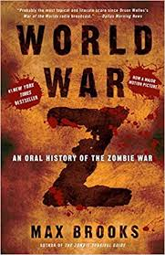 <b>World War Z</b>: An Oral History of the Zombie War: Brooks, Max ...