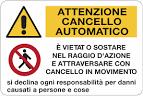 E29- Cartello multisimbolo ATTENZIONE CANCELLO
