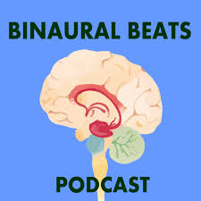 Binaural Beats Podcast