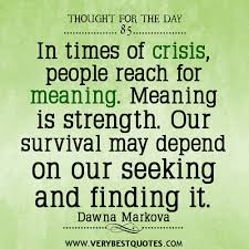 Thought For The Day: Meaning is strength - Inspirational Quotes ... via Relatably.com