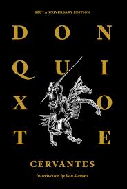 don quixote of la mancha th anniversary edition restless books