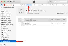 how to transfer voice memos from iphone to computer find voice memo in itunes