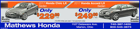 matthews kennedy honda acura in marion oh auto 2017 honda civic lx2017 honda accord lxp sedanonlysedanonly36taxtaxmonths 12 000 miles per year 1st payment only