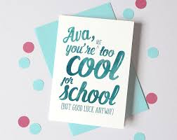 good luck at new job personalised first day at work card too cool for school card personalised back to school card first day at school good luck card card for child
