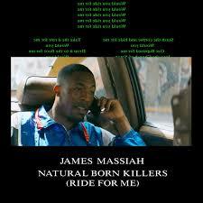 James Massiah – <b>Natural Born</b> Killers (<b>Ride</b> For Me) (P. O'Grady ...