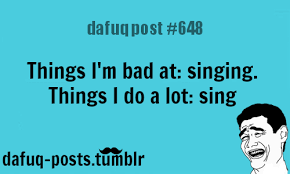 """what are you bad at? FOR MORE OF """"DAFUQ POSTS""""... via Relatably.com"""