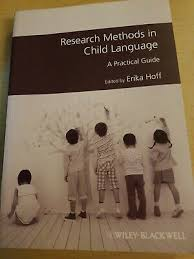 <b>Research Methods</b> in Child Language : A Practical Guide By <b>Erika</b> ...