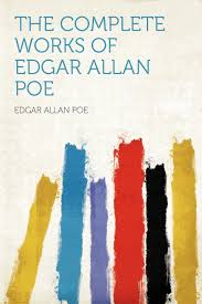 the complete works of edgar allan poe edgar allan poe the complete works of edgar allan poe edgar allan poe 9781407664675 com books