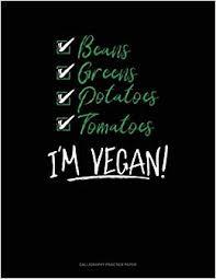 Buy I'm <b>Vegan</b>!: <b>Calligraphy</b> Practice Paper Book Online at Low ...