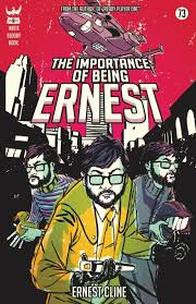 the importance of being ernest ernest cline  the importance of being ernest ernest cline 9781938912306 com books