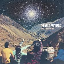 Album review: The <b>Wild Feathers</b>, '<b>Lonely</b> Is a Lifetime' - The Boston ...