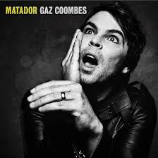 Album Review: <b>Gaz Coombes</b> - <b>Matador</b> / Releases / Releases ...