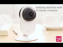 Getting Started with the YI Home Camera - YouTube