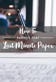 how to survive that last minute paper society