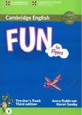 Cambridge English, fun for flyers, teacher s book, third edition ...
