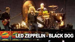 <b>Led Zeppelin</b> - Black Dog (Live at Celebration Day) (Official Video ...