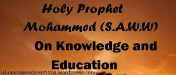 Holy Prophet on knowledge & education | Islam, Science and knowledge