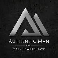 Authentic Man Podcast