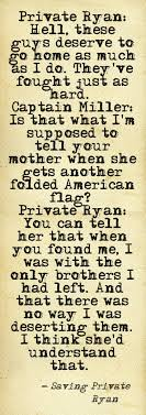 best images about < saving private ryan < tom from saving private ryan this quote highlights the friendship that the iers had one