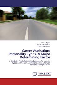 career aspiration personality types a major determining factor career aspiration personality types a major determining factor