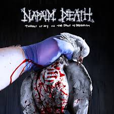Album Review: <b>NAPALM DEATH</b> – <b>Throes</b> of Joy in the Jaws of ...