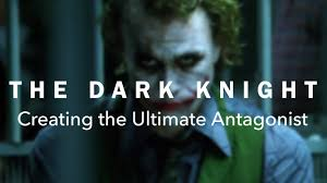 the dark knight creating the ultimate antagonist the dark knight creating the ultimate antagonist