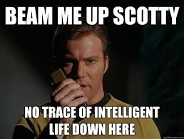 Beam me up Scotty memes | quickmeme via Relatably.com