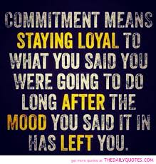 Commitment Quotes #88608, Quotes | Colorful Pictures via Relatably.com