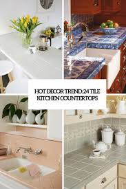 Tile Kitchen Countertops Hot Daccor Trend 24 Tile Kitchen Countertops Digsdigs