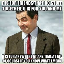 f is for friends that do stuff together, u is for you and me n is ... via Relatably.com