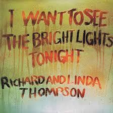Shining Brightly: <b>Richard</b> And <b>Linda Thompson's</b> Folk-Rock Beacon