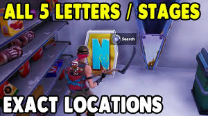 """""""Search The Letter"""" ! All 5 Stages Locations Fortnite Week 4 ..."""
