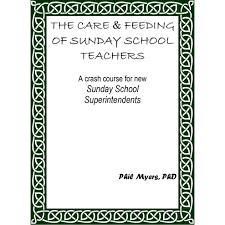Care & Feeding of Sunday School Teachers - Bible Teachers' Workshops via Relatably.com