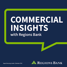Commercial Insights with Regions Bank