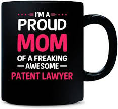 Gift Urself <b>Proud Mom</b> Of Freaking <b>Awesome</b> PATENT LAWYER Gift ...