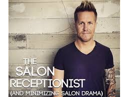 david thurston discusses the salon receptionist minimizing salon david thurston discusses the salon receptionist minimizing salon drama