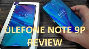 <b>Ulefone Note 9P</b> Full Review - YouTube